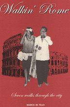 Walkin's Rome - путеводитель, написанный хозяином отеля